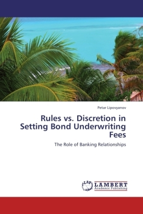 Rules vs. Discretion in Setting Bond Underwriting Fees | Dodax.ch