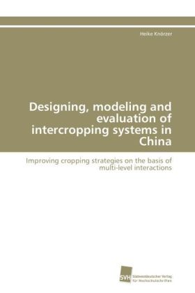 Designing, modeling and evaluation of intercropping systems in China | Dodax.ch