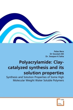 Polyacrylamide: Clay-catalyzed synthesis and its solution properties | Dodax.at