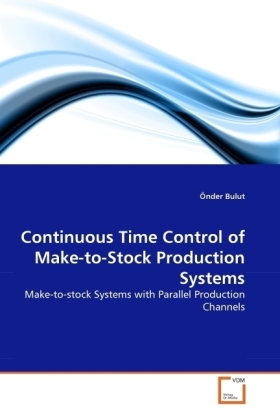 Continuous Time Control of Make-to-Stock Production Systems | Dodax.de