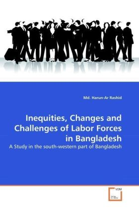 Inequities, Changes and Challenges of Labor Forces in Bangladesh | Dodax.ch