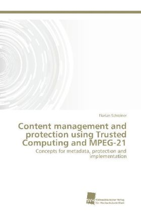 Content management and protection using Trusted Computing and MPEG-21 | Dodax.pl