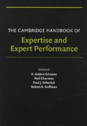 The Cambridge Handbook of Expertise and Expert Performance | Dodax.ch