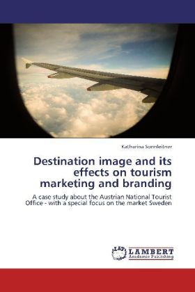 Destination image and its effects on tourism marketing and branding | Dodax.ch