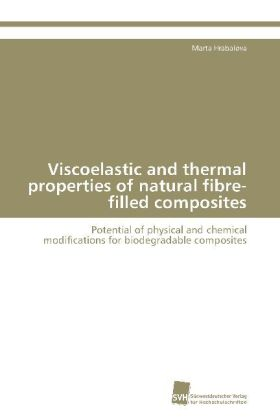 Viscoelastic and thermal properties of natural fibre-filled composites | Dodax.de
