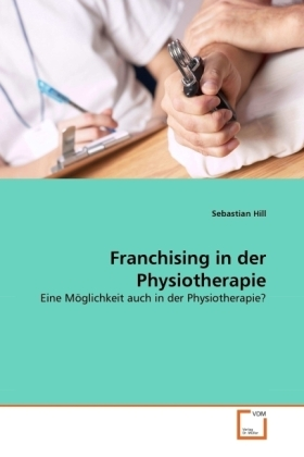 Franchising in der Physiotherapie | Dodax.at