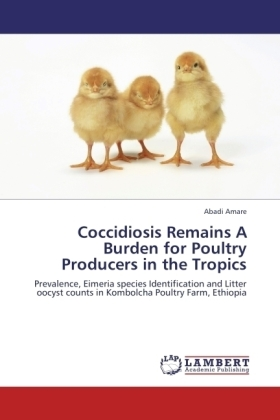 Coccidiosis Remains A Burden for Poultry Producers in the Tropics | Dodax.pl