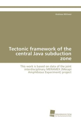 Tectonic framework of the central Java subduction zone | Dodax.pl