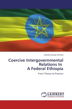 Coercive Intergovernmental Relations In A Federal Ethiopia | Dodax.co.uk