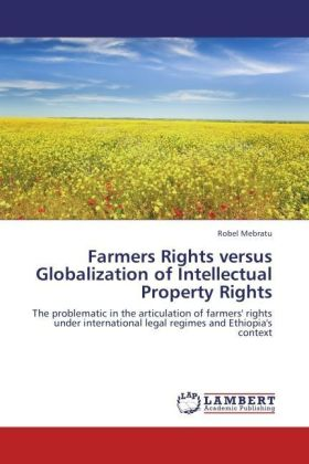 Farmers Rights versus Globalization of Intellectual Property Rights | Dodax.ch