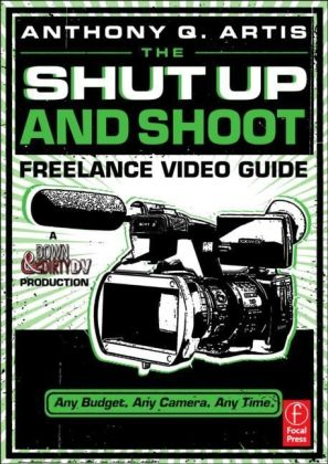 The Shut Up and Shoot Freelance Video Guide | Dodax.ch