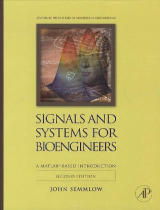 Signals and Systems for Bioengineers | Dodax.ch