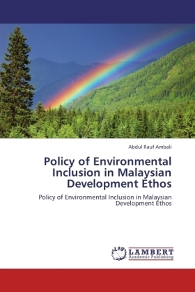 Policy of Environmental Inclusion in Malaysian Development Ethos | Dodax.ch