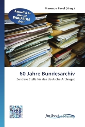 60 Jahre Bundesarchiv | Dodax.at