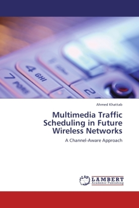 Multimedia Traffic Scheduling in Future Wireless Networks | Dodax.ch