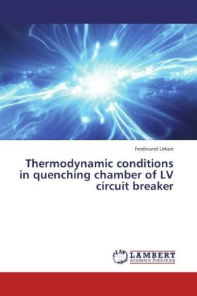 Thermodynamic conditions in quenching chamber of LV circuit breaker | Dodax.pl