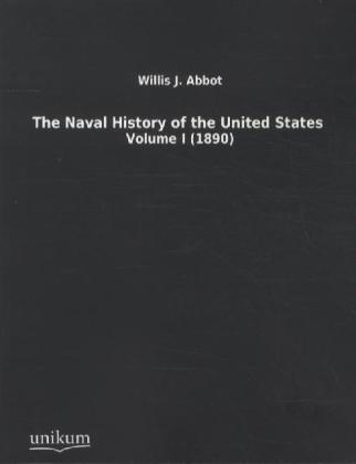 The Naval History of the United States. Vol.1 | Dodax.de