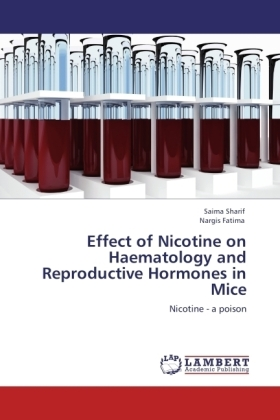 Effect of Nicotine on Haematology and Reproductive Hormones in Mice | Dodax.ch
