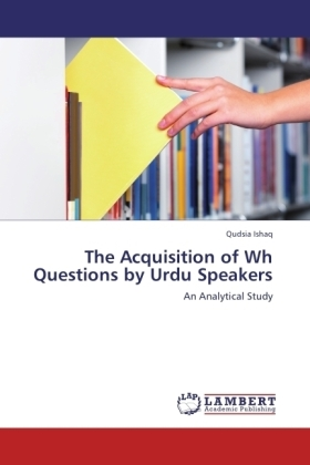 The Acquisition of Wh Questions by Urdu Speakers | Dodax.ch