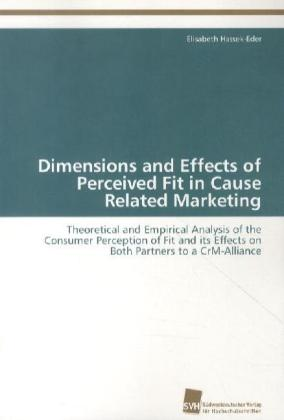 Dimensions and Effects of Perceived Fit in Cause Related Marketing | Dodax.de
