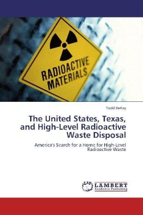 The United States, Texas, and High-Level Radioactive Waste Disposal | Dodax.de