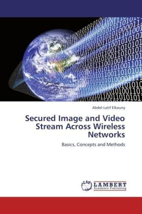 Secured Image and Video Stream Across Wireless Networks | Dodax.ch