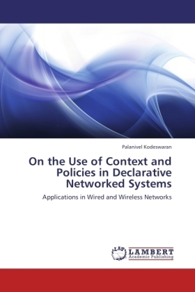 On the Use of Context and Policies in Declarative Networked Systems | Dodax.co.uk
