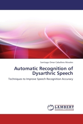 Automatic Recognition of Dysarthric Speech | Dodax.ch