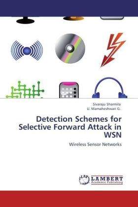 Detection Schemes for Selective Forward Attack in WSN | Dodax.ch
