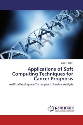 Applications of Soft Computing Techniques for Cancer Prognosis | Dodax.co.uk