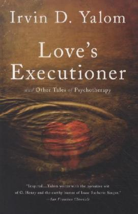 Love's Executioner and Other Tales of Psychotherapy | Dodax.at