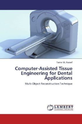 Computer-Assisted Tissue Engineering for Dental Applications | Dodax.pl