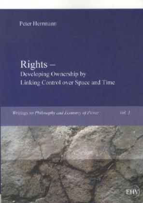 Rights - Developing Ownership by Linking Control over Space and Time | Dodax.at
