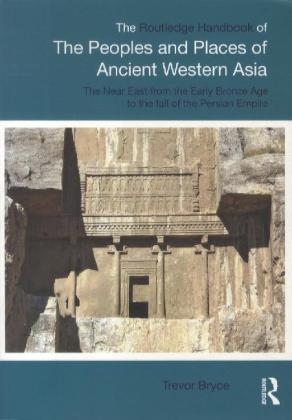 The Routledge Handbook Of The Peoples And Places Of Ancient Western Asia | Dodax.pl