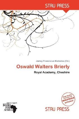 Oswald Walters Brierly | Dodax.at