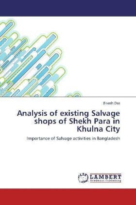 Analysis of existing Salvage shops of Shekh Para in Khulna City | Dodax.ch