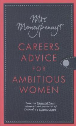 Mrs Moneypenny's Careers Advice for Ambitious Women | Dodax.ch
