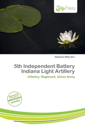 5th Independent Battery Indiana Light Artillery | Dodax.at