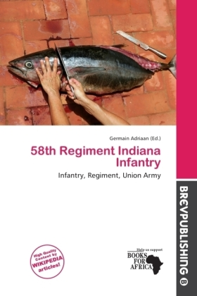 58th Regiment Indiana Infantry | Dodax.at