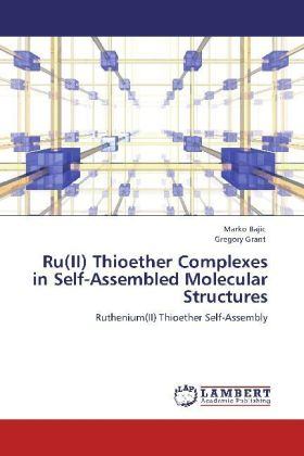 Ru(II) Thioether Complexes in Self-Assembled Molecular Structures | Dodax.pl