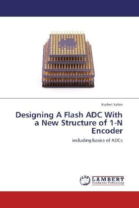 Designing A Flash ADC With a New Structure of 1-N Encoder | Dodax.pl