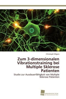 Image of Zum 3-dimensionalen Vibrationstraining bei Multiple Sklerose Patienten