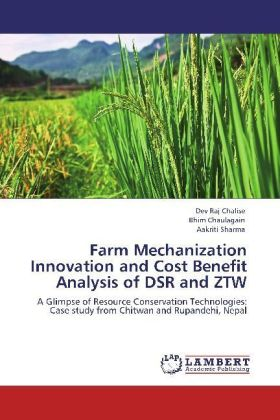 Farm Mechanization Innovation and Cost Benefit Analysis of DSR and ZTW | Dodax.at