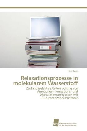 Relaxationsprozesse in molekularem Wasserstoff | Dodax.at