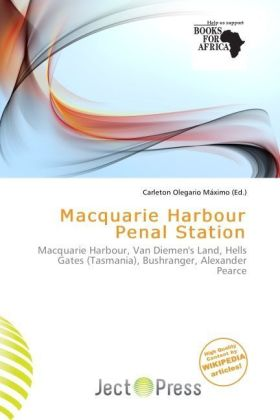 Macquarie Harbour Penal Station | Dodax.at