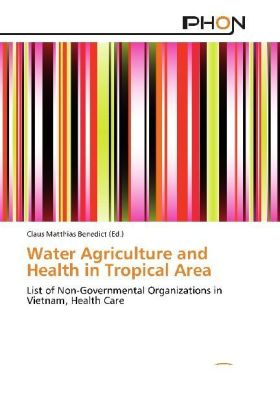 Water Agriculture and Health in Tropical Area | Dodax.at