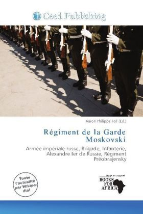 Régiment de la Garde Moskovski | Dodax.at
