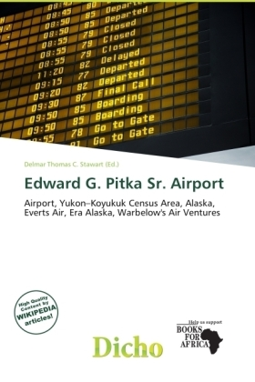 Edward G. Pitka Sr. Airport | Dodax.at