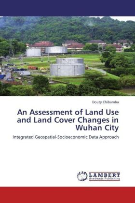 An Assessment of Land Use and Land Cover Changes in Wuhan City | Dodax.ch