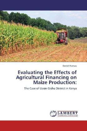 Evaluating the Effects of Agricultural Financing on Maize Production: | Dodax.nl